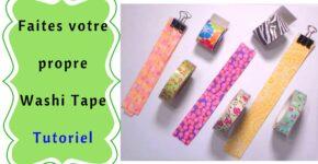 Faites votre propre Washi Tape
